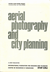 click to enlarge: Muret, Jean-Pierre (editor) aerial photography and city planning. a joint publication: International Federation for Housing and Planning  - Centre de Recherche d'Urbanisme.