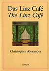 click to enlarge: Alexander, Christopher Das Linz Café. The Linz Café.