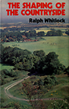 click to enlarge: Whitlock, Ralph The Shaping of the  Countryside.