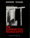 click to enlarge: Tschumi, Bernard The Manhattan Transcripts:Theoretical Projects.
