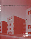 click to enlarge: Jehlik, Jan (introduction) Czech Architecture Yearbook 2003 - 2005