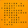 click to enlarge: Lamarova, Milena Design and Plastics The Museum of Decorative Arts in Prague October-December 1972