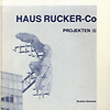 click to enlarge: Manche, Leopold / et  al haus rucker-co: projekten 1967 | 1985.