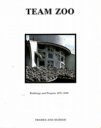 Speidel, Manfred (editor) - Team Zoo : buildings and projects 1971-1990.