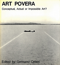 Celant, Germano (foreword) - Art Povera: Conceptual, Actual or Impossible Art?