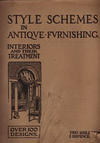 click to enlarge: Shapland, H.P. Style Schemes in Antique Furnishing. Interiors and their Treatment.