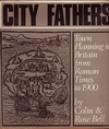 click to enlarge: Bell, Colin & Rose City Fathers. Town Planning in Britain from Roman Times to 1900.