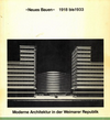 click to enlarge: Huse, Norbert Neues Bauen 1918 bis 1933.  Moderne Architektur in der Weimarer Republik.
