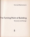 click to enlarge: Wachsmann, Konrad The Turning Point of Building. Structure and Design