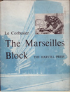 click to enlarge: Le Corbusier. The Marseilles Block.