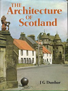 click to enlarge: Dunbar, John G. The Architecture of Scotland.