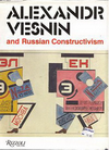 click to enlarge: Khan-Magomedow, Selim Omarovich Alexander Vesnin and Russian Constructivism.