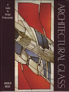 click to enlarge: Moor, Andrew Architectural Glass. A guide for design professionals.