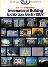 click to enlarge: Kleihues, Josef Paul / Ditzen, Lore / Hämer, Hardt-Waltherr International Building Exhibition Berlin 1987. IBA 1987. Extra Edition of Architecture + Urbanism, 1987, nr. 5.
