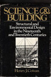 click to enlarge: Cowan, Henry J. Science and Building. Structural and Environmental design in the nineteenth and twentieth centuries.
