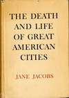 click to enlarge: Jacobs, Jane The Death and Life of Great American Cities.
