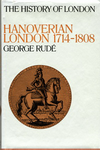 click to enlarge: Rudé, George Hanoverian London 1714 - 1808.