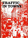 click to enlarge: Crowther, Geoffrey / et al Traffic in Towns. A study of the long term problems of traffic in urban areas.
