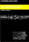 click to enlarge: Evenson, Norma Le Corbusier: The Machine and the Grand Design.