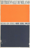 click to enlarge: N.N. Britain's new schools / nuove scuole Inglesi. A record of achievement 1945-1960.