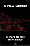 click to enlarge: Rogers, Richard / Fisher, Mark A New London.