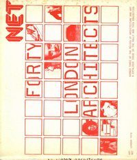 Cook, Peter / Collings, Rebecca - NET 3. The Rally. Forty London Architects. Number three of the Review of Architecture and Art.  NET. The successor to ARCHIGRAM magazine.