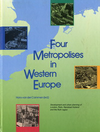 click to enlarge: Cammen, Hans van der (editor) Four Metropolises in Western Europe. Development and urban planning of London, Paris, Randstad Holland and the Ruhr region.