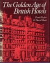 click to enlarge: Taylor, Derek / Bush, David The Golden Age of British Hotels.