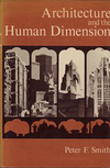 click to enlarge: Smith, Peter F. Architecture and the Human Dimension.