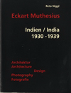 click to enlarge: Niggl, Reto Eckart Muthesius. Indien / India 1930 - 1939. Architecture Design Photography.