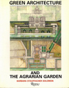 click to enlarge: Stauffacher Solomon, Barbara Green Architecture and the Agrarian Garden.