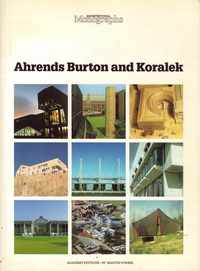 Blundell-Jones, Peter (introduction) - Ahrends, Burton and Koralek.