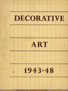 click to enlarge: Symonds, Robert W. (introduction) Decorative Art. The Studio Year Book: 1943 - 1948.
