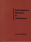 click to enlarge: Michaels, Leonard Contemporary Structure in Architecture.