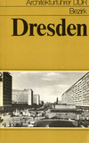 click to enlarge: May, Walter / Pampel, Werner / Konrad, Hans Architekturf�hrer DDR Bezirk Dresden.