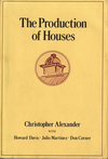 click to enlarge: Alexander, Christopher The Production of Houses.
