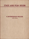 click to enlarge: Meyerscough - Walker, R. Stage and Film Décor.