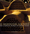 click to enlarge: Steele, James An Architecture for People. The Complete works of Hassan Fahty.
