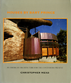 click to enlarge: Mead, Christopher Houses by Bart Prince: An American Architecture for the Continuous Present.