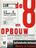 Original covers of de 8 en Opbouw publications for the periodical de8enOpbouw magazine