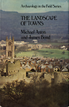 click to enlarge: Aston, Michael / Bond, James The Landscape of Towns.
