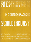 click to enlarge: Bendien, J. / Harrenstein-Schr�der, A. Richtingen in de hedendaagsche schilderkunst.
