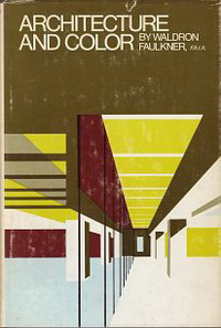 Faulkner, Waldron - Architecture and Color.