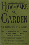 click to enlarge: Beeton How to make a garden. A series of stepping stones to the formation of a garden. Describing every operation that is necessary or desirable for the conversion of a piece of ordinary land into a garden, well arranged and well constituted for horticultural purposes.